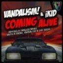 Vandalism & iKid  -  Coming Alive (Darth & Vader Remix)