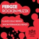 Fergie - Rockin Muzik (Jason Fernandes Remix)