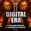Digital Era - Teachers Of Shaolin