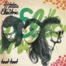 DJ Vadim, The Electric - Toot Toot (Zeds Dead Remix)