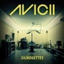 Avicii   - Silhouettes (Drumshaker Bootleg)