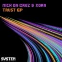 Nick Da Cruz & Xora - Kickturn (Original Mix)