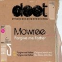 Mowree - Forgive Me Father (Vocal Mix)