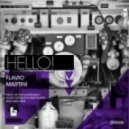 Flavio Martini  - Hello (Original Mix)