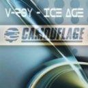 V-Roy - Ice Age (Original Mix)