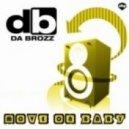 Da Brozz - Move On Baby (Radio Edit Instrumental)