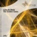 Luca De Maas - The Golden Gates (Original Mix)
