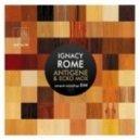 Ignacy Rome - Antigene (Original Mix)