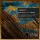 Josian - Namaste We Got Him (Djose ElenKo & Djahir Miranda Remix)