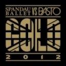 Spandau Ballet - Gold 2012 (Basto Extended Mix)