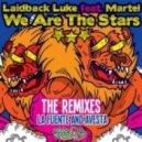 Laidback Luke, Martel - We Are The Stars (La Fuente Remix)