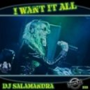 Dj Salamandra - I want it all (Dj Alatiz Remix)