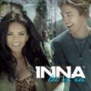 INNA  - Tu si Eu (DjAndu M. Extended Remix)