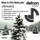 Med And Phil Metcalfe - January (Alphadelta's Balearic Breeze Mix)