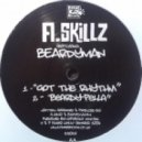 A Skillz Feat Beardyman - Got The Rhythm