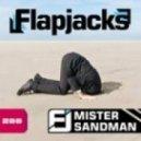 Flapjacks - Mister Sandman (Electro Mix)