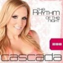 Cascada - The Rhythm of The Night (Crew Cardinal Remix)