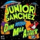 Junior Sanchez - Dim Mak Attack (Deathtouch) (Original Mix)