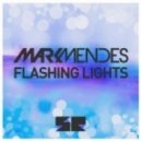 Mark Mendes - Flashing Lights (Original Mix)