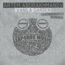 Artem Abdrakhmanov - Vanilla Garden (Original Mix)