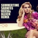 Lana Del Rey - Summertime Sadness (Reich & Bleich Remix)