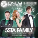 5sta Family - Вместе мы (DJ Johnny Clash remix)