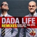Dada Life - Kick Out The Epic Motherfucker (Datsik Instrumental Remix)