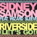 Sidney Samson - Riverside (Rocos Bootleg)