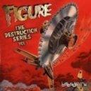 Figure - Must Destroy (Fista Cuffs Remix)