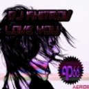DJ KHITROV -  Love you (original mix)