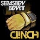 Sebastien Benett - Clinch (Novabroken Remix)