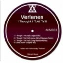 Verlenen -  I Thought I Told Ya\'ll (Craig Hamilton Remix)