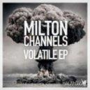 Milton Channels - Blowing (Original Mix)
