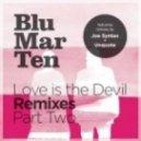 Blu Mar Ten - The Beginning  (Joe Syntax Remix)