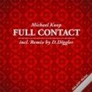 Michael Knop - Full Contact (D Diggler Remix)