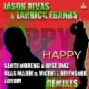 Jason Rivas & Larrick Ebanks  -  Happy (Blas Marin & Vicente Belenguer Remix)