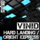 Vinid - Orient Express (Original Mix)