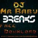 DjMrBaby - Cyborg (DjMrBaby Breaks Mix)