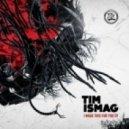 Tim Ismag - Cybernetic Apocalypse Preparat (Original Mix)