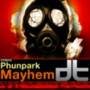 Phunpark - Mayhem (Original Mix)