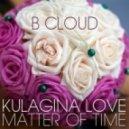 B CLOUD - Matter Of Time