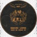 Ramiro Lopez - Make Me Sweat (Original Mix)