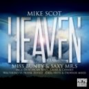 Mike Scot Ft. Miss Bunty & Saxy Mr.S - Heaven (Original Mix)