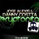 Danny Costta, Jose Alexis - Kryptonita (Original Mix)