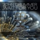 John Drummer - Wait For You (Mitrinique S Stripped Down Remix)