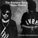 The Airplane Boys - Beau Monde (Noize Generation Remix)