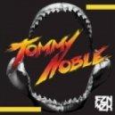 Tommy Noble  - Shark (PrototypeRaptor Remix)