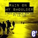 J. Nice & Frankie Tedesco feat. Lil Lee - Rain On My Shoulder (Raf Marchesini Remix)
