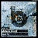Artem Night - Split (Vlad Saber Remix)