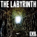 Evil Bastards - The Labyrinth